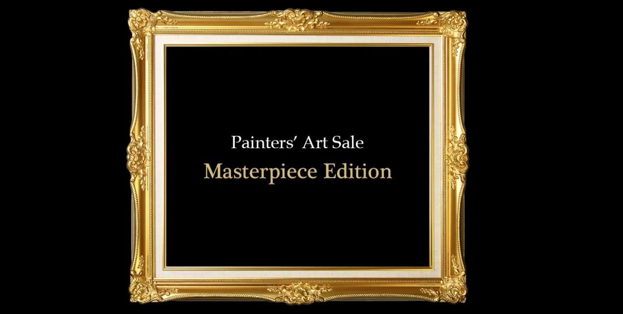 Painters' Art Sale - Masterpiece Edition